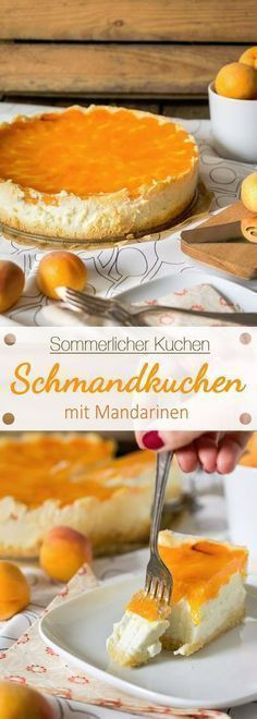 Summer sour cream cake with mandarins - Ina Eats- Sommerlicher Schmandkuchen mit Mandarinen – Ina Isst Summer sour cream cake with mandarins - Food Cakes, Cupcake Cakes, Baking Recipes, Cake Recipes, Dessert Recipes, Pasta Recipes, Bread Recipes, No Bake Desserts, Easy Desserts