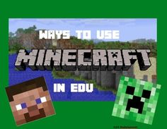 Do your students love Minecraft? What better way to engage your students than to use it in your classroom. I've compiled ways that you can incorporate it into your classroom.