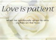 marriage-quotes-about-love-is-patient haha