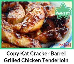 Copy Kat Cracker Barrel Grilled Chicken Tenderloins