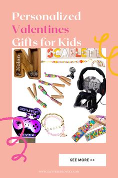 Fun Kids Gifts for Valentines that are personalized and awesome!