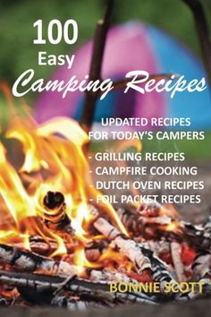 Camping - 100 Easy Camping Recipe Easy Camping Recipes 100