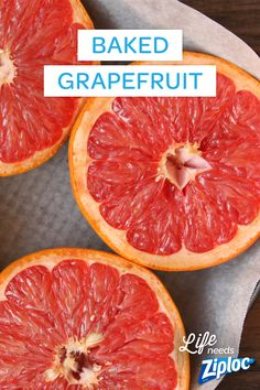 A healthier way to do dessert. Bake grapefruit for an easy dessert after brunch, or dinner (and zero guilt). Tip: If you have any non-baked fruit leftovers, keep the sliced leftovers handy in Ziploc® containers so you can make a light snack quickly when you're craving something sweet.