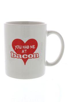 You  Had Me At Bacon Coffee Mug