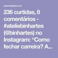 """236 curtidas, 8 comentários - #ateliebinhartes (@binhartes) no Instagram: """"Como fechar carreira? Aulinha da @hobiozel #aprendendocroche #videoaula #videodecroche…"""""""