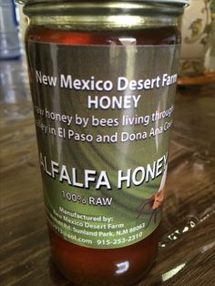 New Mexico Desert Farm 100% raw Honey: the flavors I like are Alfalfa, Palo Verde Mesquite, Rose - El Paso Farmers Market