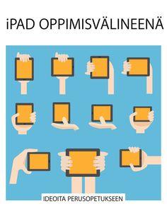 Lue ilmainen näyte tai osta kirjoittajan Jukka Kilpia teos iPad oppimisvalineena. Voit lukea tämän kirjan iBooksilla iPhonessa, iPadissa tai iPodtouchissa tai Macissa.