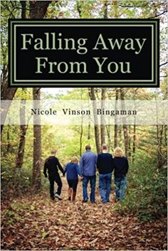 Falling Away From You: One Family's Journey Through Traumatic Brain Injury by Nicole Vinson Bingaman - Convurgent Publishing, LLC New Books, Good Books, Science Of The Mind, Fall Away, Traumatic Brain Injury, Green Books, Falling Down, First Step, Memoirs