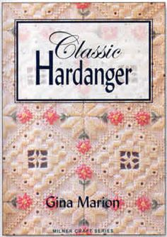 All the Hardanger stitches, techniques and designs any embroiderer could wish for, along with 50 stunning projects, from samplers and bookmarks to a wedding cushion and a christening gown.  In addition to classic white designs there are projects using colored and metallic threads and beads.  With everything from basic stitches, such as kloster blocks, to intricate tassels and Maltese crosses, this is a comprehensive guide to Hardanger.  158 pages.