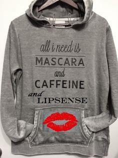 I added to the fab sweatshirt by Cecil Lola! I need mascara, caffeine and #LipSense!