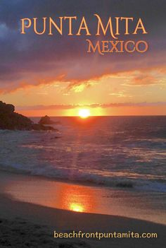 Sunset at one of many undiscovered beaches between Punta Mita and Sayulita. Perfect place for Paddle board exploring or Yoga inspiration.