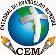 CATEDRAL DO EVANGELHO MUNDIAL: A Nosso Ministerio Avisa Os Amados Irmãos.
