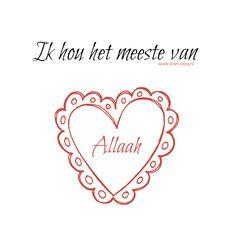 Ik hou het meeste van Allaah - www.islam-blog.nl