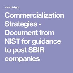 Commercialization Strategies - Document from NIST for guidance to post SBIR companies