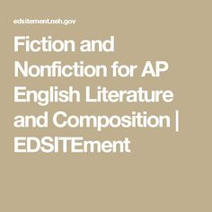 Fiction and Nonfiction for AP English Literature and Composition | EDSITEment