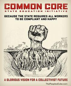 Common Core Curriculum Standards are Anti-American Marxist Propaganda.