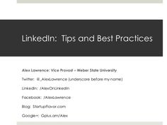 How to use linkedin -- A presentation by @_Alexlawrence to  Marketstar-june-12-2013 by Alex Lawrence via Slideshare