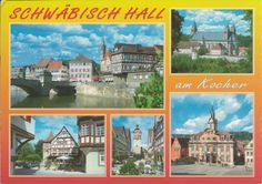 Postcard from Germany ~ Schwabisch Hall www.postcrossing.com