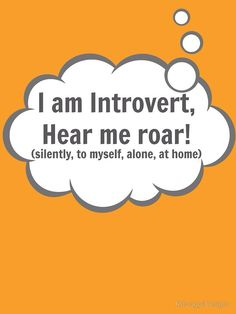 I am Introvert by RdwnggrlDesigns