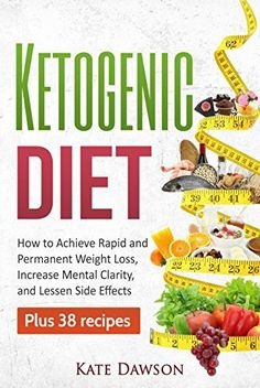Ketogenic Diet: How to Achieve Rapid and Permanent Weight Loss, Increase Mental Strength and Live a Healthy Life, Plus 38 Recipes (Ketogenic Cookbook, Weight Loss Recipes, Fat Loss).  #FatLoss **FREE BONUS AND GIVE AWAY INSIDE** Discover The Best Weapon For Permanent Weight Loss!  Read This Book for FREE on Kindle Unlimited – Download Now! The Ketogenic diet was used very successfully in the 1920's for the prevention and minimization of epilepsy. The diet is now being