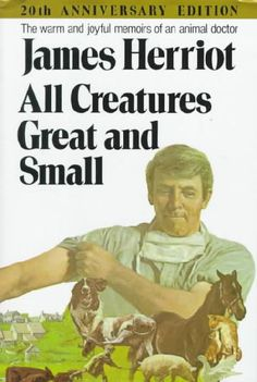 All Creatures Great and Small, by James Herriot. Got me started on his great series.
