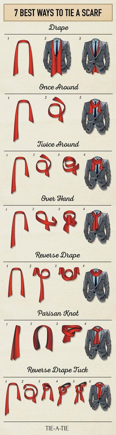 Tie a Men's Scarf  The scarf is a perfect cold weather accessory. Not only will it keep you warm on chilly days, but it will also open up many new possibilities to accessorize your looks. While there are hundreds of ways to tie a scarf, below are the 7 most popular techniques seen in menswear today. For more tips on how to wear, style, and match your scarf to your wardrobe, please check out my tips below this infographic: Tie A Tie, Tie Not, Bow Tie Suit, Suit And Tie, Mens Fashion Guide, Mens Fashion Outfits, Mens Scarf Fashion, Preppy Mens Fashion, Popular Mens Fashion