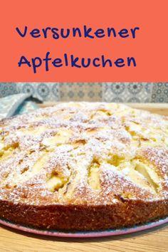 Ruckzuck-Apfelkuchen – ein leckerer, versunkener Kuchen mit Äpfeln – Ganz normale Mama Easy Cake Recipes, Fall Recipes, Baking Recipes, Dessert Recipes, Pie Recipes, Cupcake Recipes, Healthy Recipes, Fall Cakes, Fall Desserts