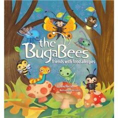 Picture Books about Food Allergies: The Bugabees: Friends With Food Allergies
