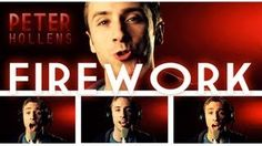 Peter Hollens cover of Firework. His a capella is usually better than the original!