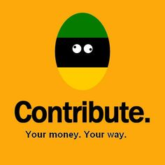 Contribute - your money your way