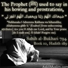 Say in bowing and prostrations Muslim Love Quotes, Love In Islam, Beautiful Islamic Quotes, Quran Quotes Love, Quran Quotes Inspirational, Religious Quotes, Islam Beliefs, Islamic Teachings, Islam Religion