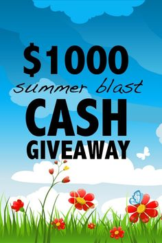 Open to: United States, Canada, Other Location Ending on: 09/15/2014 Enter to win $1,000 cash with this awesome end of summer cash giveaway. Enter this Giveaway at Spaceships and Laser Beams