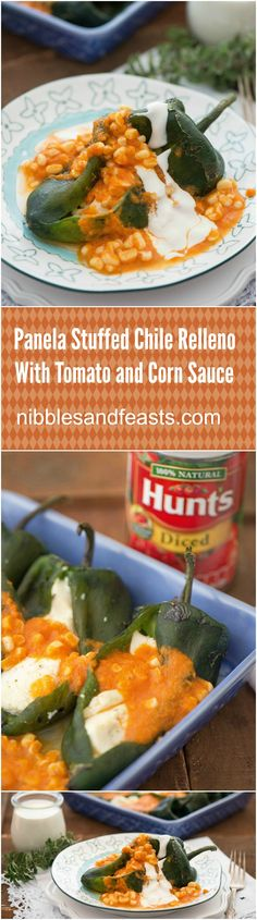 Panela cheese stuffed poblanos topped with a tomato corn sauce and crema make a flavorful and hearty vegetarian meal. @huntschef Ad  HuntsatHome