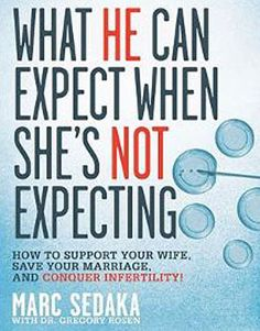 What He Can Expect When She's Not Expecting and other books for help when struggling with infertility.