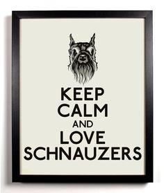 Keep Calm and Love Schnauzers Schnauzer Dog by KeepCalmAndStayGold, $8.99