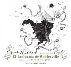 Aniversario del nacimiento de Oscar Wilde: «El fantasma de Canterville» en @Libros del Zorro Rojo. Muy apropiados los escalofriantemente cómicos dibujos de Oski para esta lujosa edición de la obra. http://www.veniracuento.com/