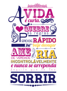 Liiiiindoo! Tão raro tipografia em português... ô língua gostosa!