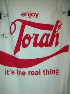 Enjoy Torah: It's the real thing LOL!!