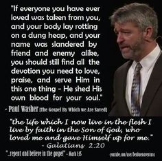 christian quotes | Paul Washer quotes | biblical