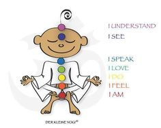 little yogi chakra Affirmations For Kids, Chakra Affirmations, Kundalini Yoga, Yoga Meditation, Yoga Chart, Chakras, Childrens Yoga, Christian Meditation, Baby Yoga