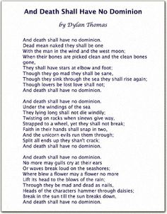 Dylan Thomas -- And Death Shall Have No Dominion