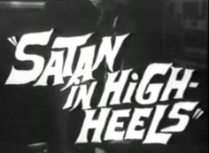 Satan in High Heels ( White Aesthetic, Aesthetic Grunge, Satan, Title Card, My Vibe, Our Lady, Wall Collage, Aesthetic Pictures, Retro