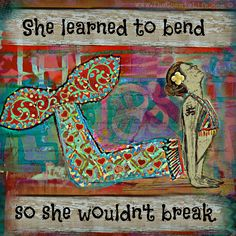 """I want to buy this print.. I want a yoga/meditation room in my next house darn it!!! These words are lovely """"She Learned to Bend So She Wouldn't Break"""" - Matted Print"""
