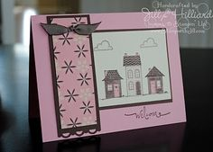 Gettin Pink with the neighbors by - Cards and Paper Crafts at Splitcoaststampers Welcome Home Cards, New Home Cards, Happy New Home, Good Neighbor, Card Sketches, Stamping Up, Homemade Cards, Stampin Up Cards, I Card