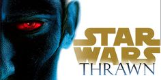 Star Wars: Thrawn Meets The Empire In New Novel Preview