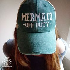 JordanLanai Because even Mermaids need their time off. So wear your Mermaid Off Duty Hat Don't miss out on the Classic trucker distressed cap. This is one hat that you will wear again and again. Distressed torn v