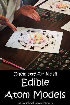 Chemistry for Kids: Edible Atom Models | Preschool Powol Packets