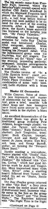 """The critic of the Newport Daily News, in a review of the Ray Charles Sextet's concert at the Jazz Fest, was [one of?] the first to mention """"The Raylettes"""" [sic!] as Ray's backing group (July 5, 1958). The fourth girl was Mary-Ann Fisher."""