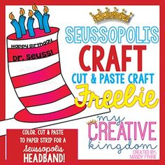 Use this Happy Birthday Seussopolis Read in America Craft Headband as a great accompaniment to Read Across America, Dr. Seuss and Rhyming thematic units. This is a cut and paste (glue) activity.