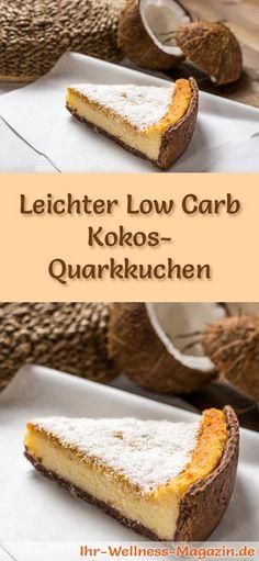 Rezept für einen Low Carb Kokos-Quarkkuchen - kohlenhydratarm, kalorienreduziert, ohne Zucker und Getreidemehl